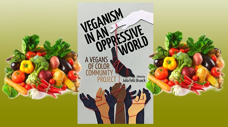 Recommended Book: Veganism in an Oppressive World